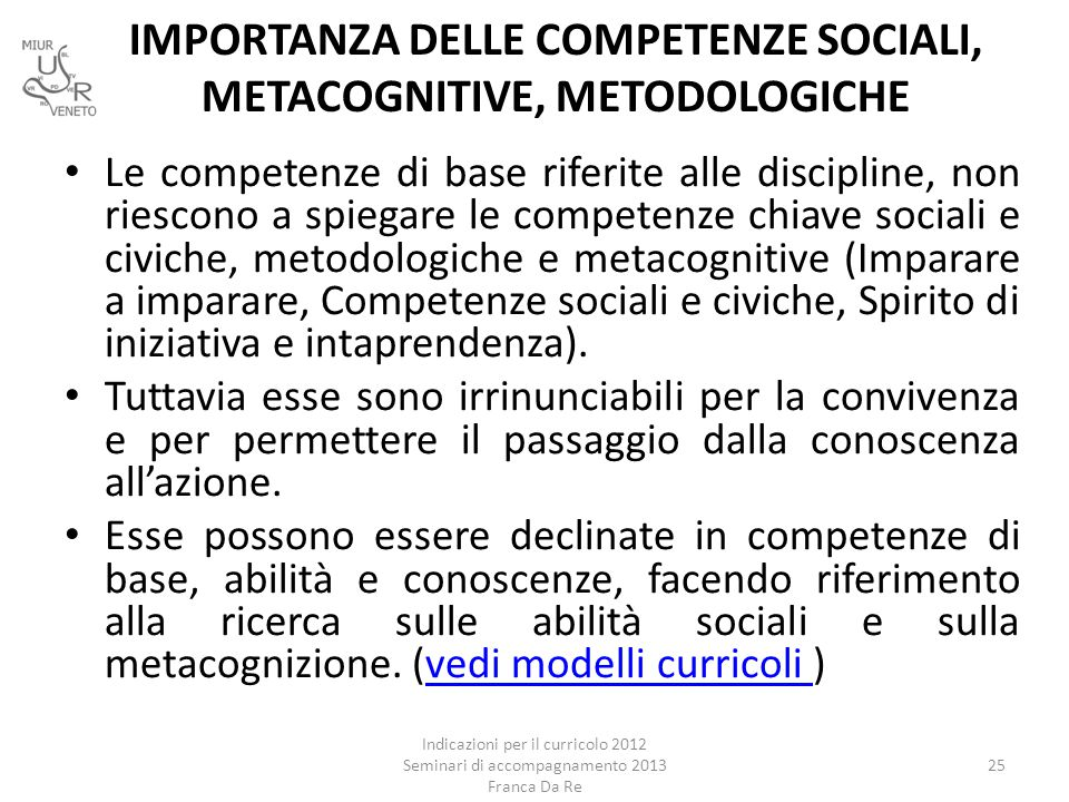 IMPORTANZA DELLE COMPETENZE SOCIALI, METACOGNITIVE, METODOLOGICHE