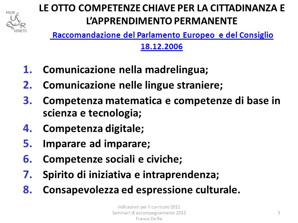 Comunicazione nella madrelingua; Comunicazione nelle lingue straniere;