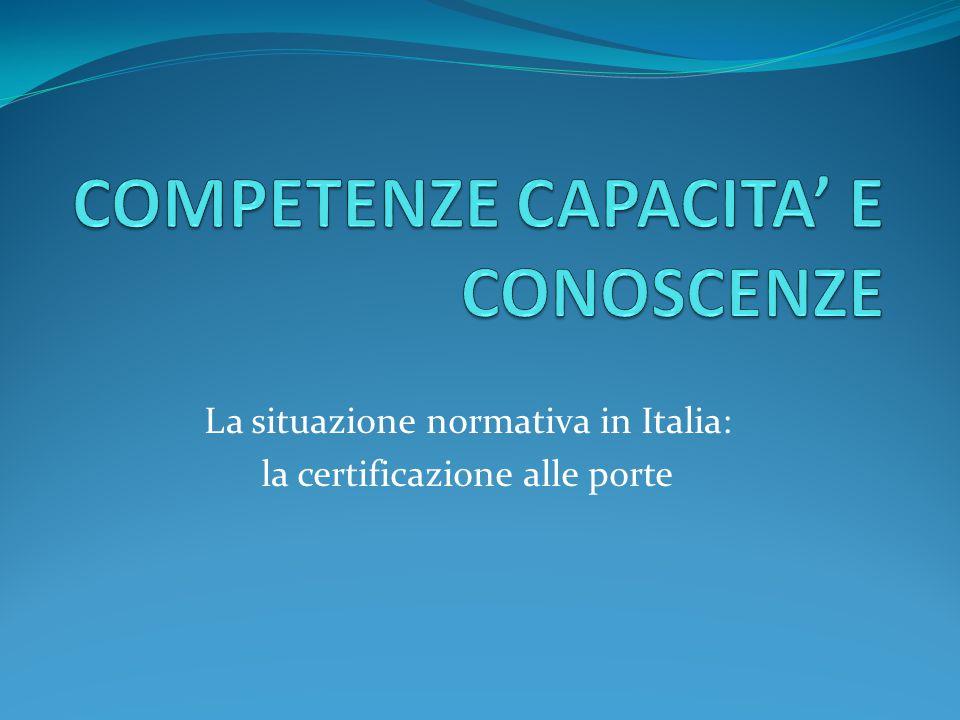 COMPETENZE CAPACITA' E CONOSCENZE