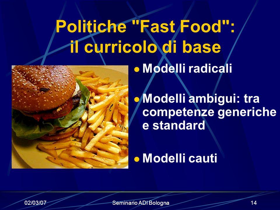 Politiche Fast Food : il curricolo di base