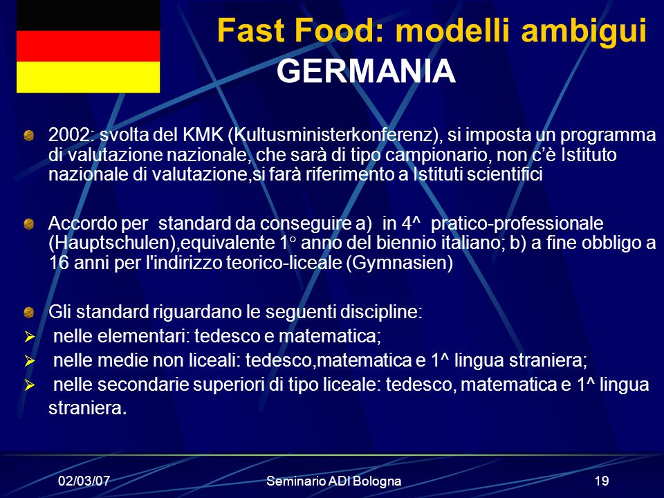 Fast Food: modelli ambigui GERMANIA