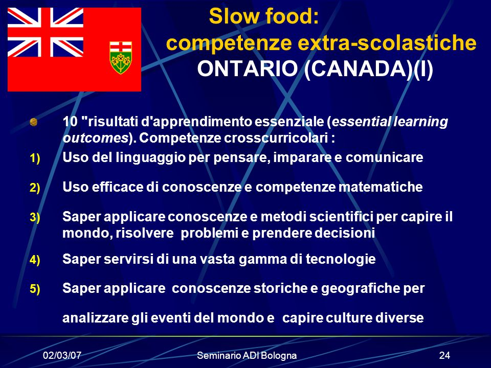 Slow food: competenze extra-scolastiche ONTARIO (CANADA)(I)