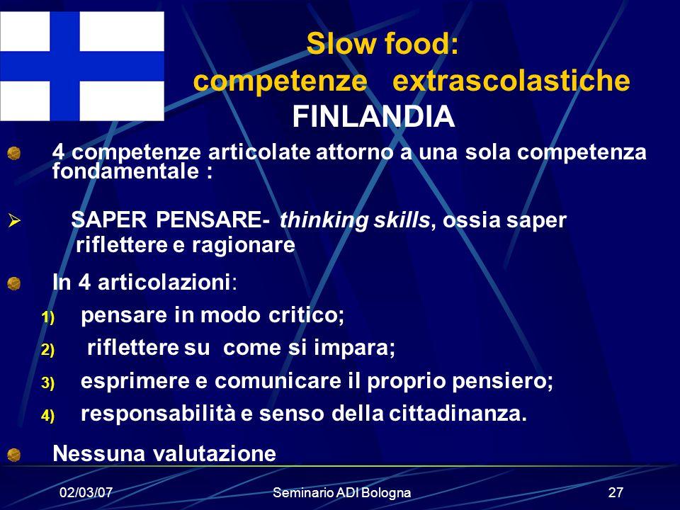 Slow food: competenze extrascolastiche FINLANDIA