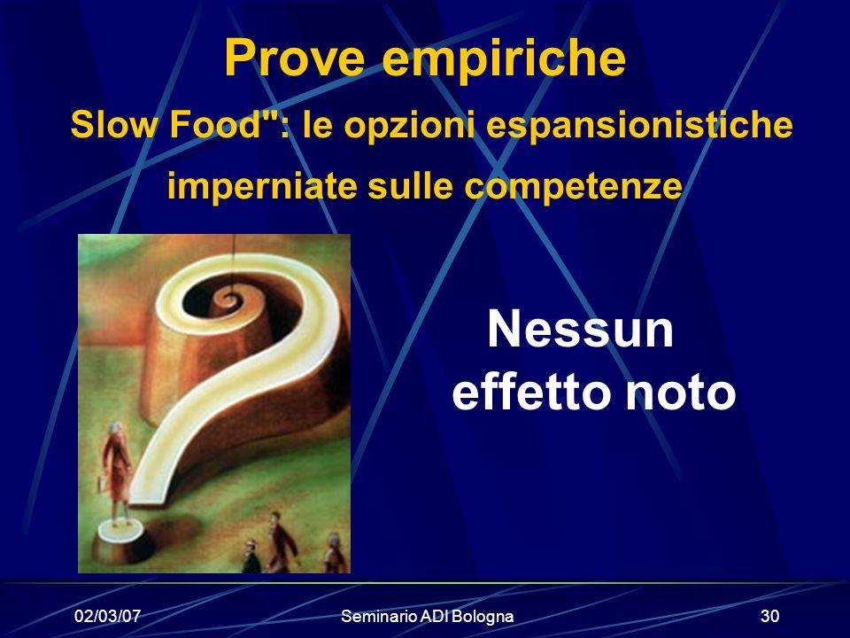 Prove empiriche Slow Food : le opzioni espansionistiche imperniate sulle competenze