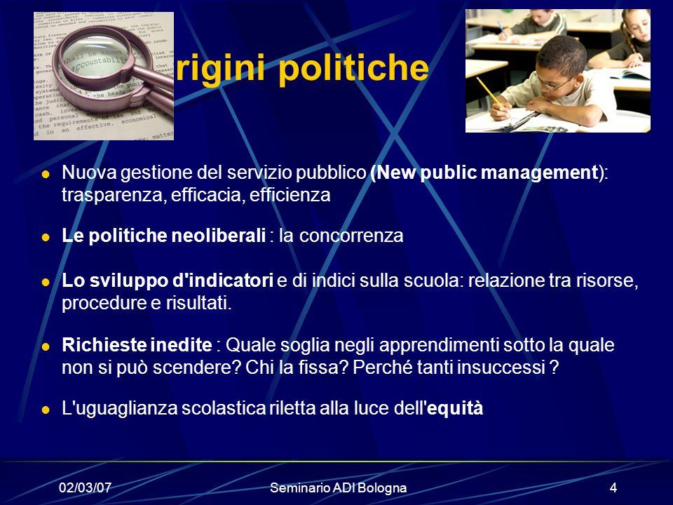 Origini politiche Nuova gestione del servizio pubblico (New public management): trasparenza, efficacia, efficienza.