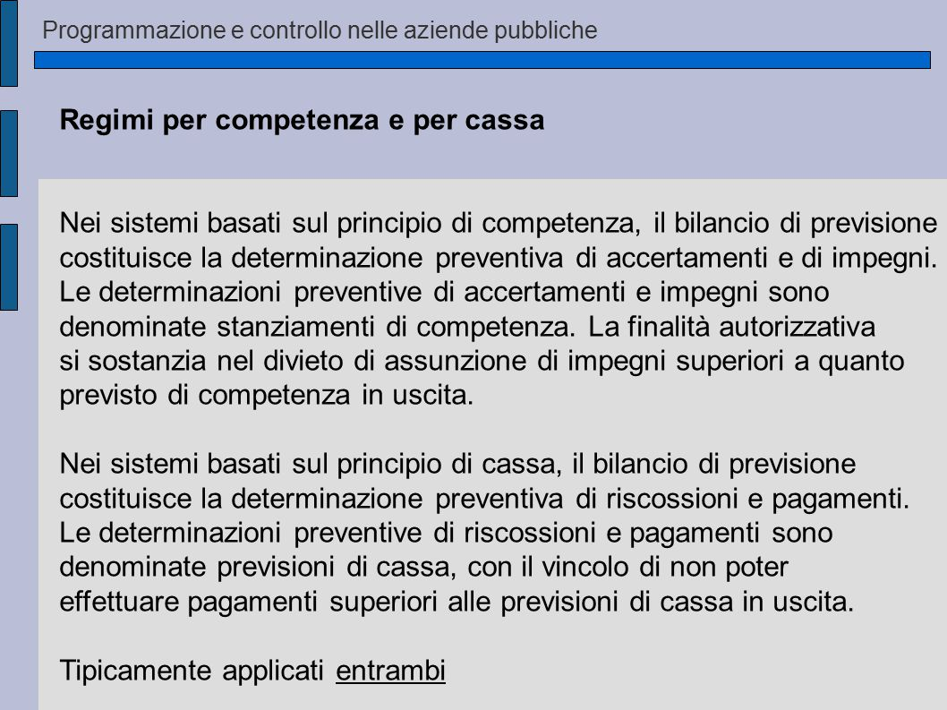 Regimi per competenza e per cassa
