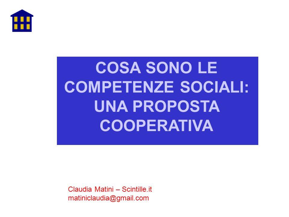 COSA SONO LE COMPETENZE SOCIALI: UNA PROPOSTA COOPERATIVA