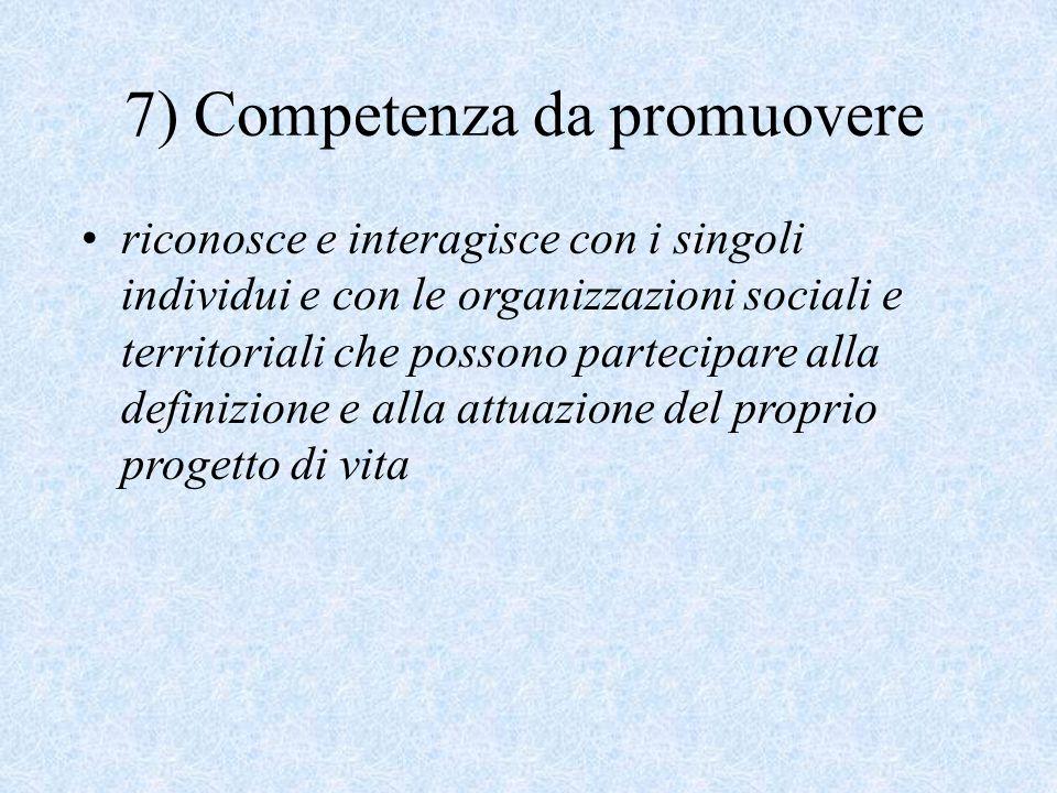 7) Competenza da promuovere