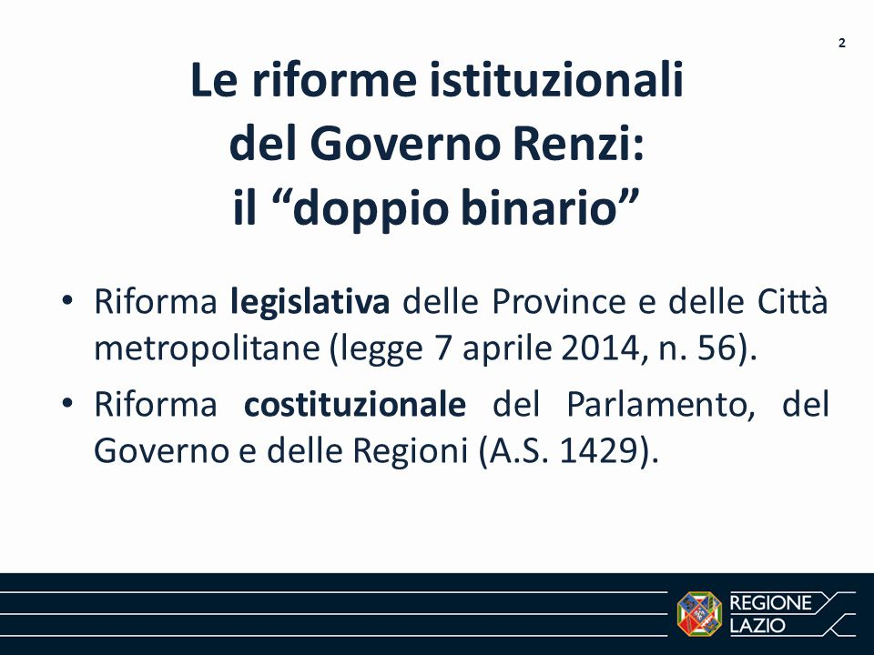 Le riforme istituzionali del Governo Renzi: il doppio binario