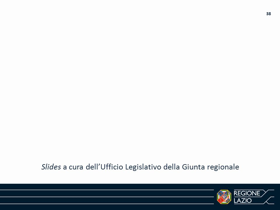 Slides a cura dell'Ufficio Legislativo della Giunta regionale