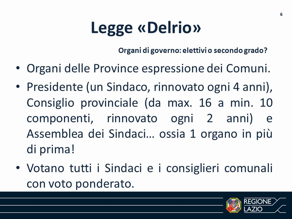 Legge «Delrio» Organi delle Province espressione dei Comuni.