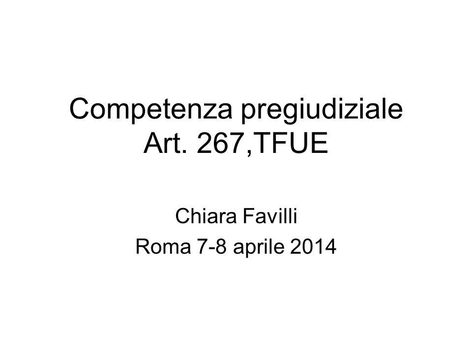 Competenza pregiudiziale Art. 267,TFUE