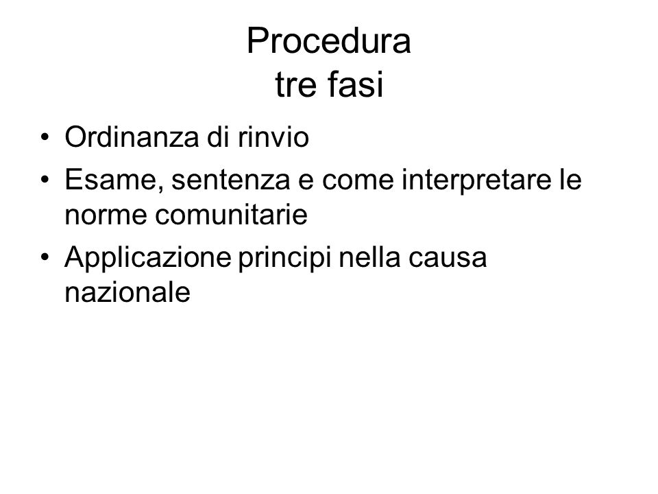 Procedura tre fasi Ordinanza di rinvio