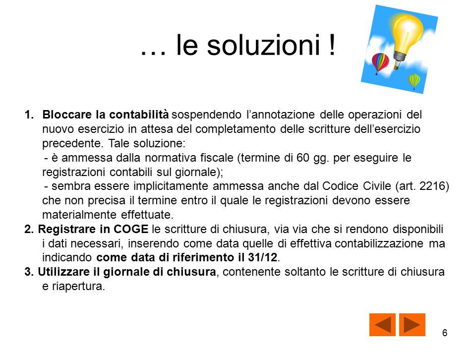 … le soluzioni !
