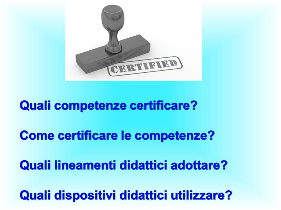 Quali competenze certificare