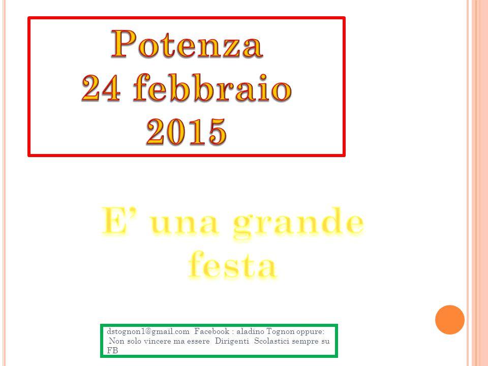 Potenza 24 febbraio 2015 E' una grande festa