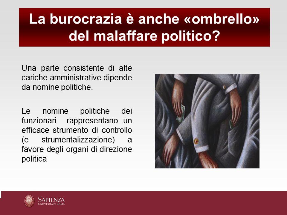 La burocrazia è anche «ombrello» del malaffare politico