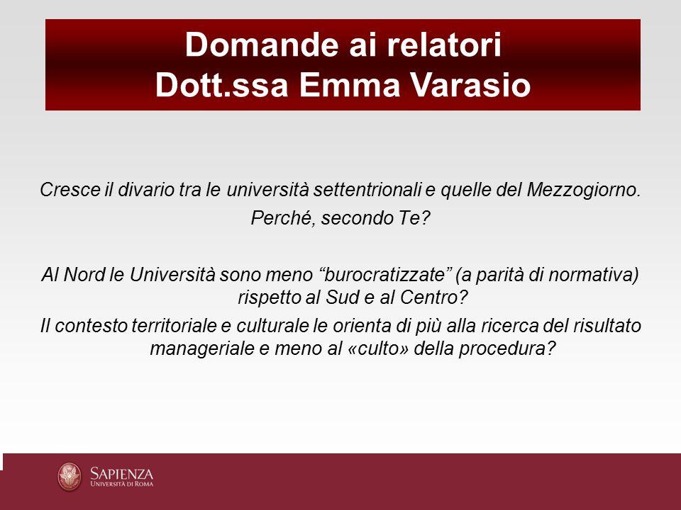 Domande ai relatori Dott.ssa Emma Varasio