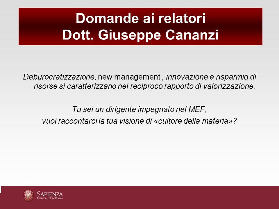 Domande ai relatori Dott. Giuseppe Cananzi