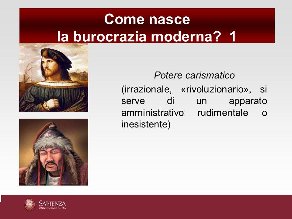Come nasce la burocrazia moderna 1