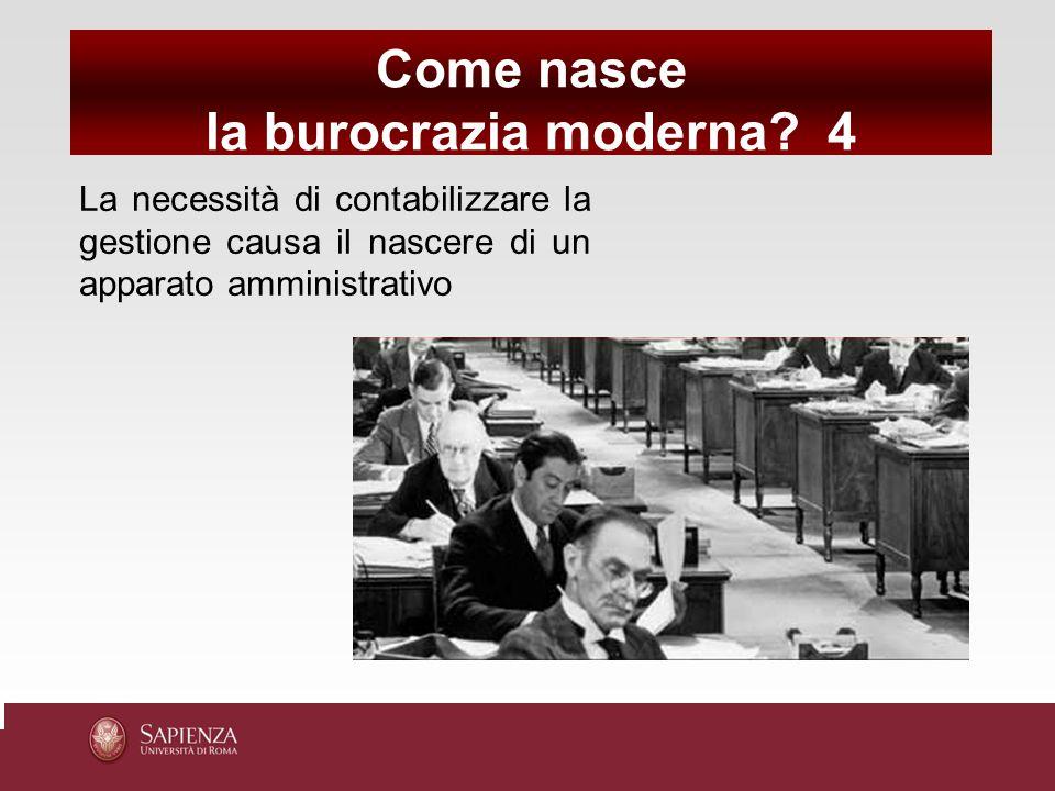 Come nasce la burocrazia moderna 4