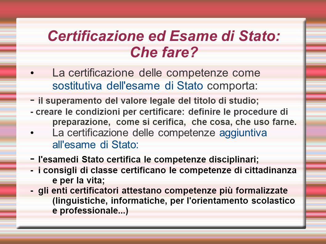 Certificazione ed Esame di Stato: Che fare