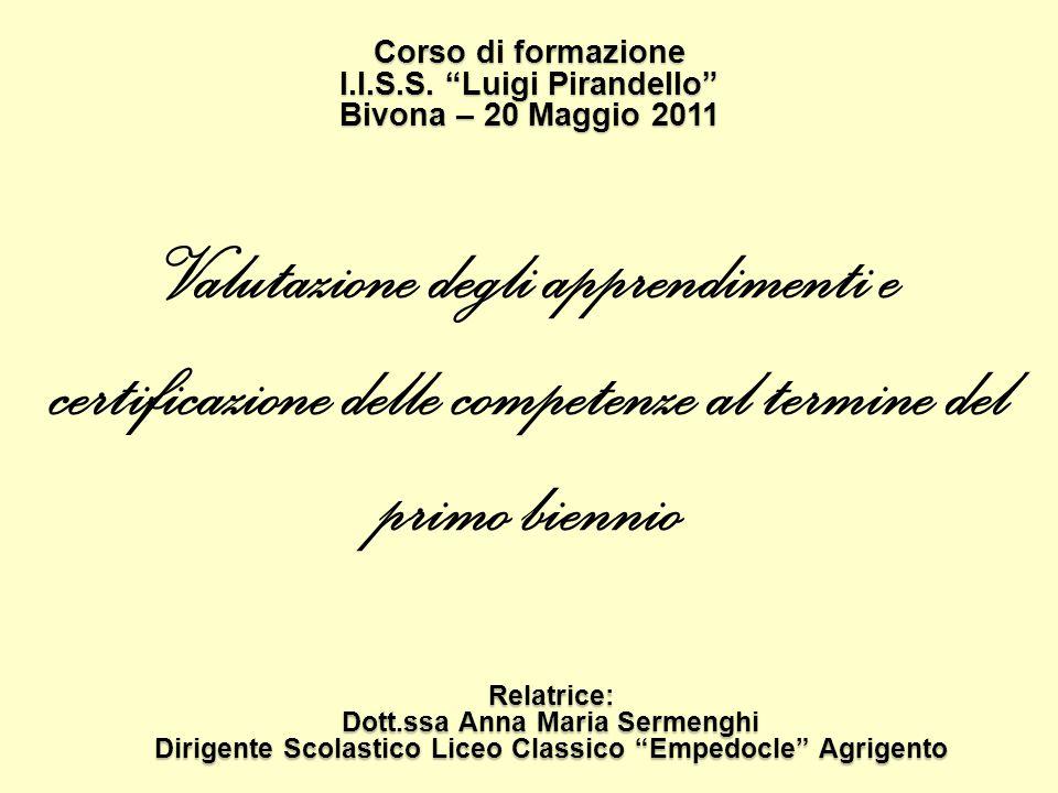 Corso di formazione I.I.S.S. Luigi Pirandello Bivona – 20 Maggio 2011.