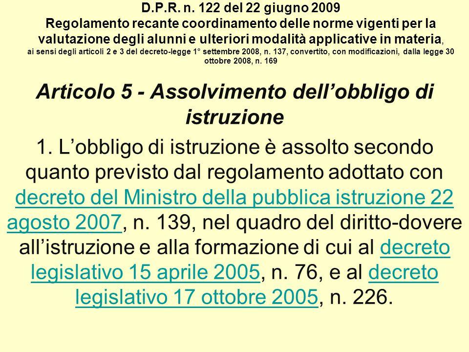Articolo 5 - Assolvimento dell'obbligo di istruzione