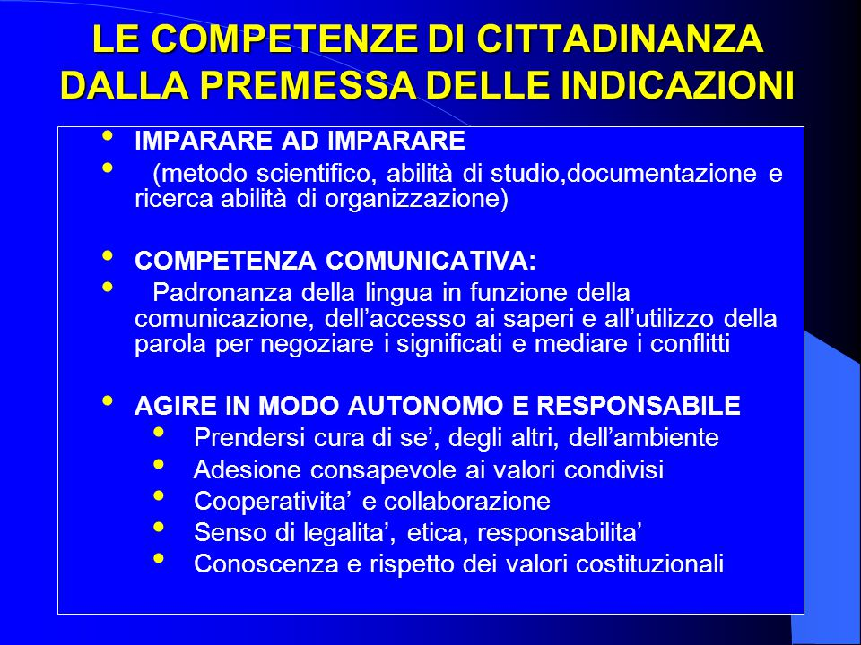LE COMPETENZE DI CITTADINANZA DALLA PREMESSA DELLE INDICAZIONI
