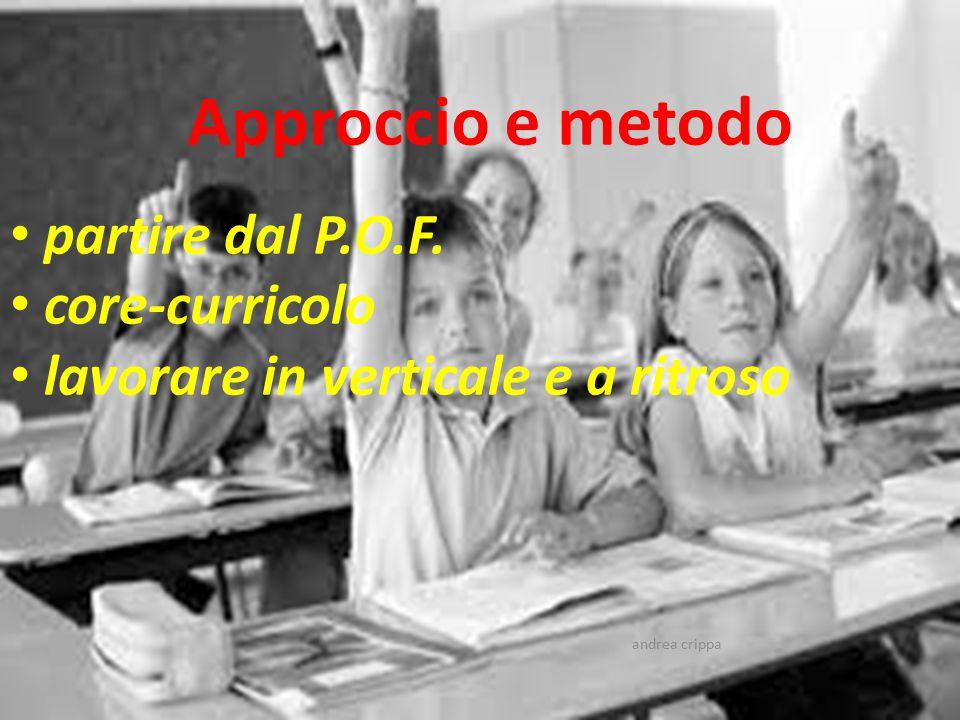 Approccio e metodo partire dal P.O.F. core-curricolo