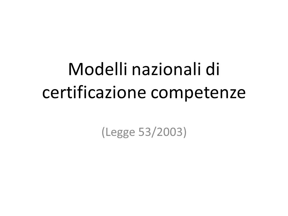 Modelli nazionali di certificazione competenze