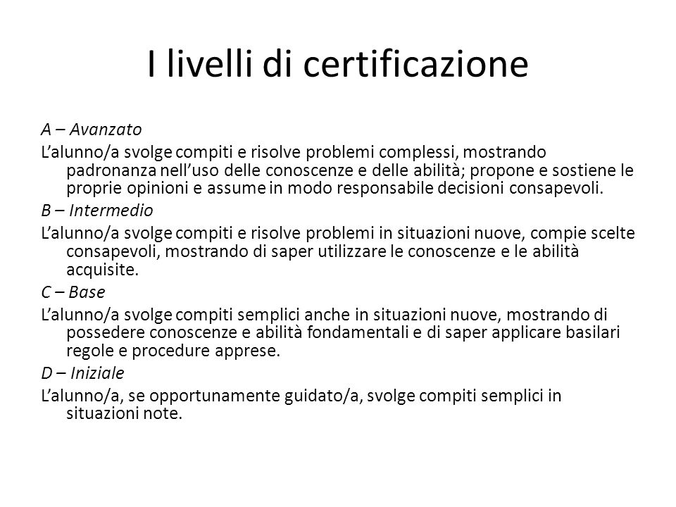 I livelli di certificazione