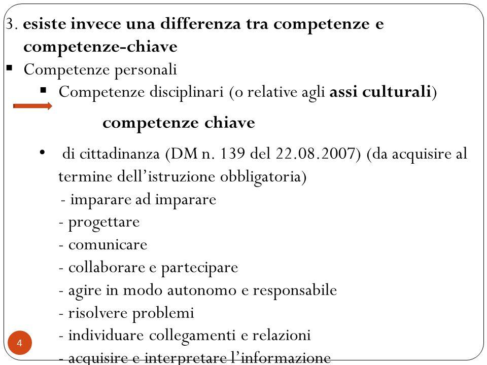 3. esiste invece una differenza tra competenze e competenze-chiave