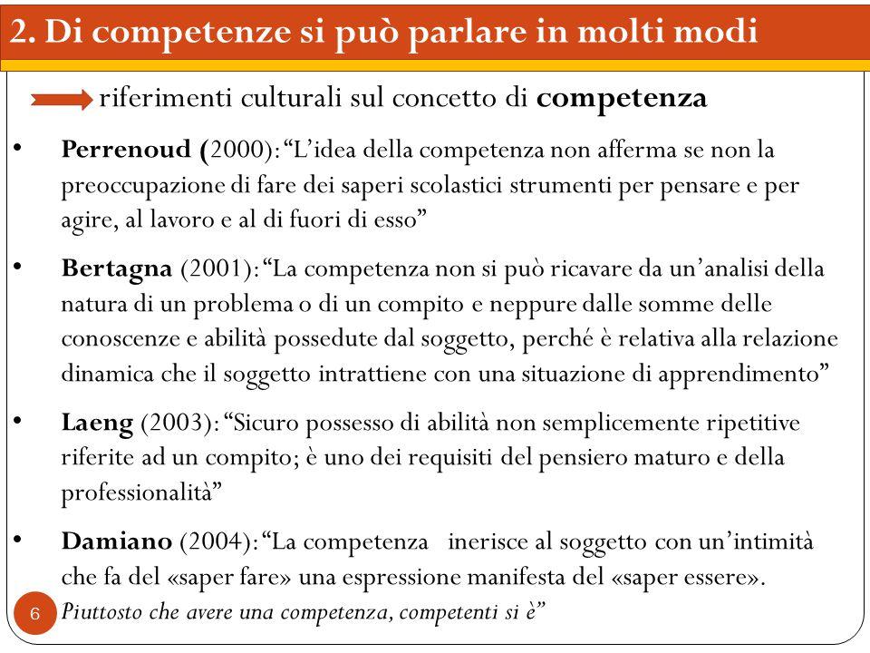 2. Di competenze si può parlare in molti modi