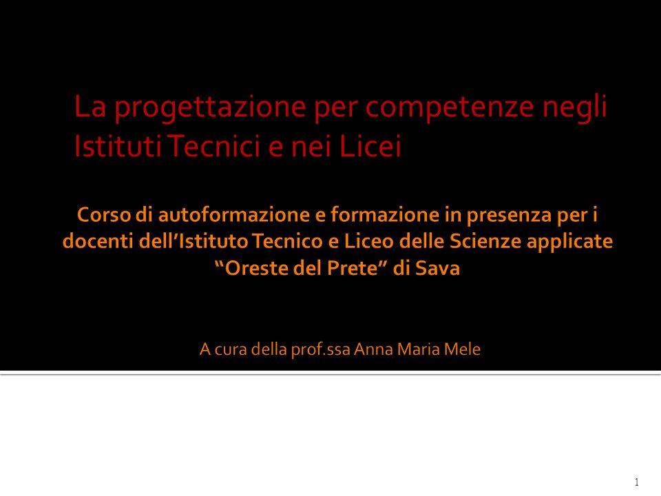 La progettazione per competenze negli Istituti Tecnici e nei Licei