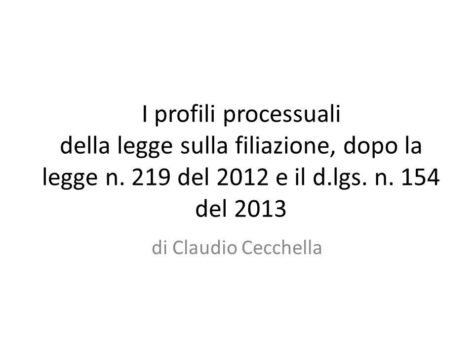 I profili processuali della legge sulla filiazione, dopo la legge n