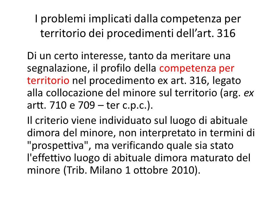 I problemi implicati dalla competenza per territorio dei procedimenti dell'art. 316