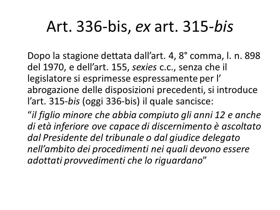 Art. 336-bis, ex art. 315-bis