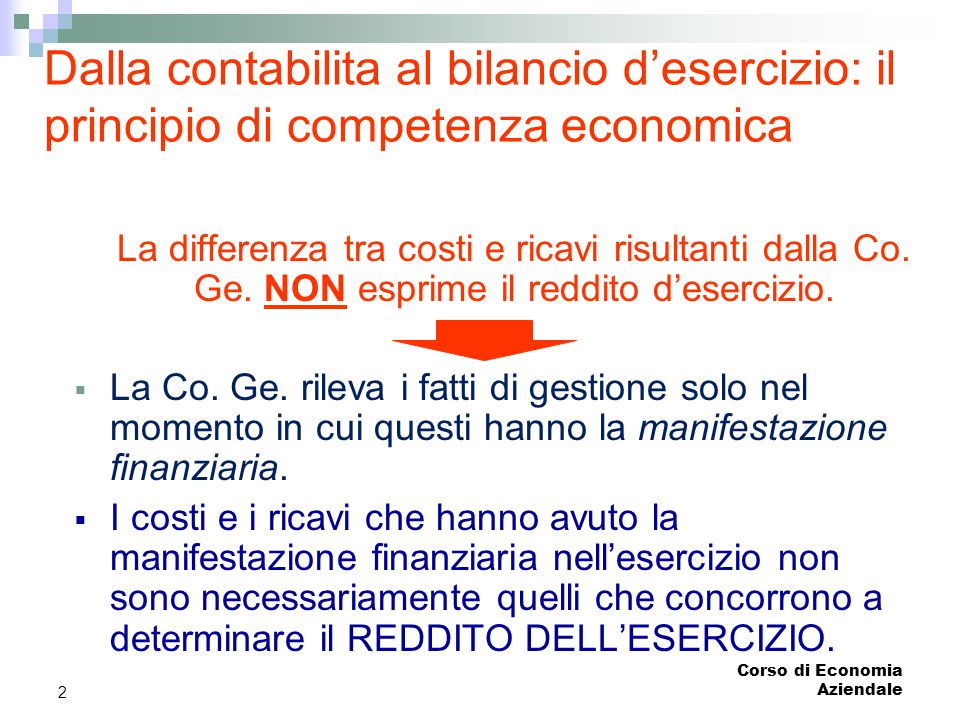 Dalla contabilita al bilancio d'esercizio: il principio di competenza economica