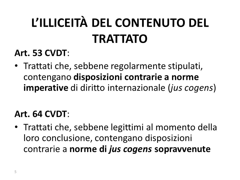 L'ILLICEITÀ DEL CONTENUTO DEL TRATTATO