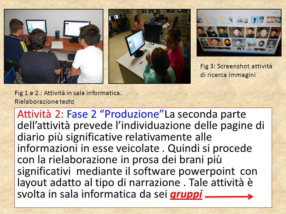 Fig 3: Screenshot attività di ricerca immagini