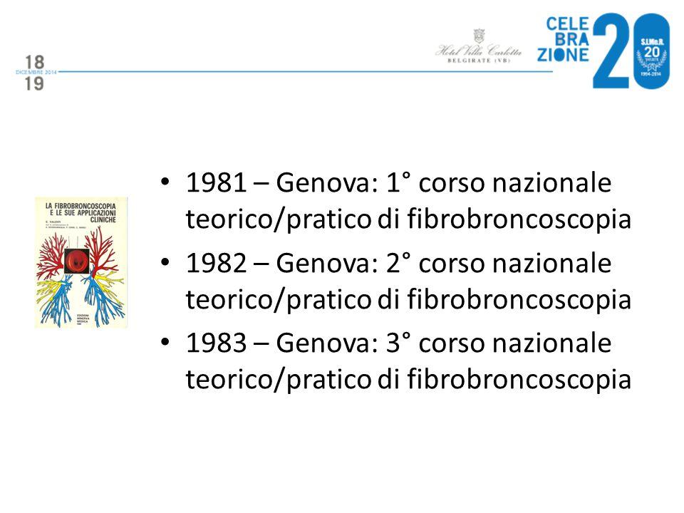 1981 – Genova: 1° corso nazionale teorico/pratico di fibrobroncoscopia