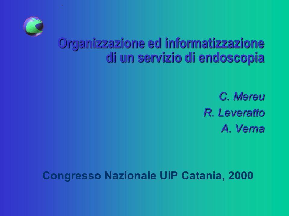 Organizzazione ed informatizzazione di un servizio di endoscopia