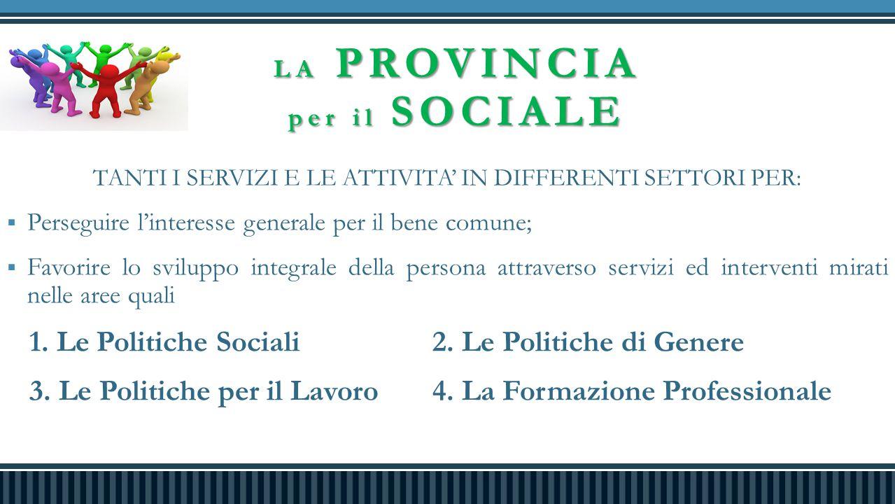 LA PROVINCIA per il SOCIALE