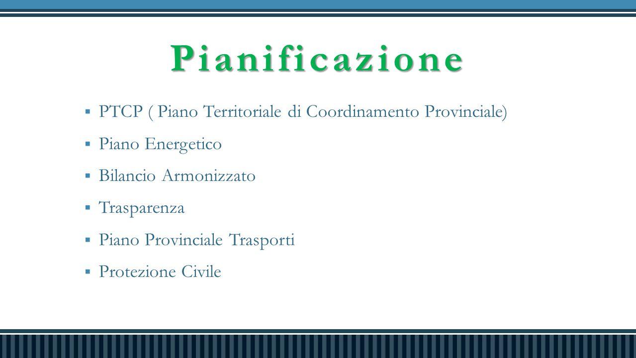 Pianificazione PTCP ( Piano Territoriale di Coordinamento Provinciale)
