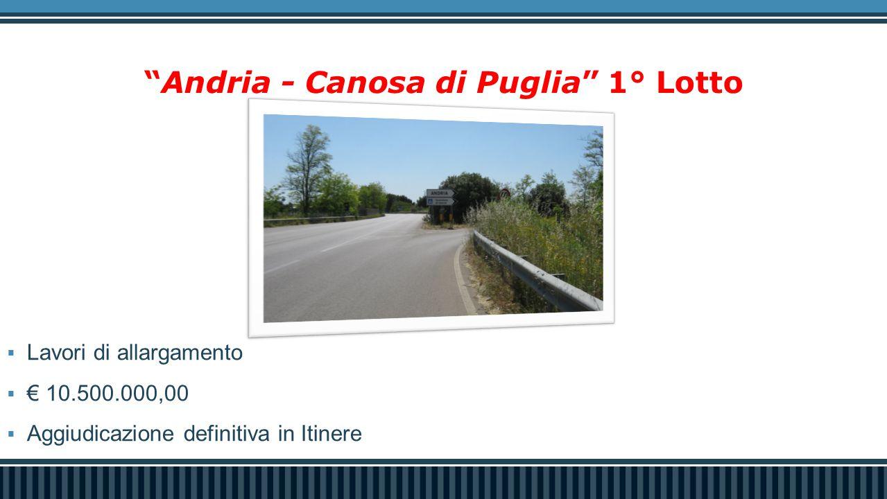 Andria - Canosa di Puglia 1° Lotto