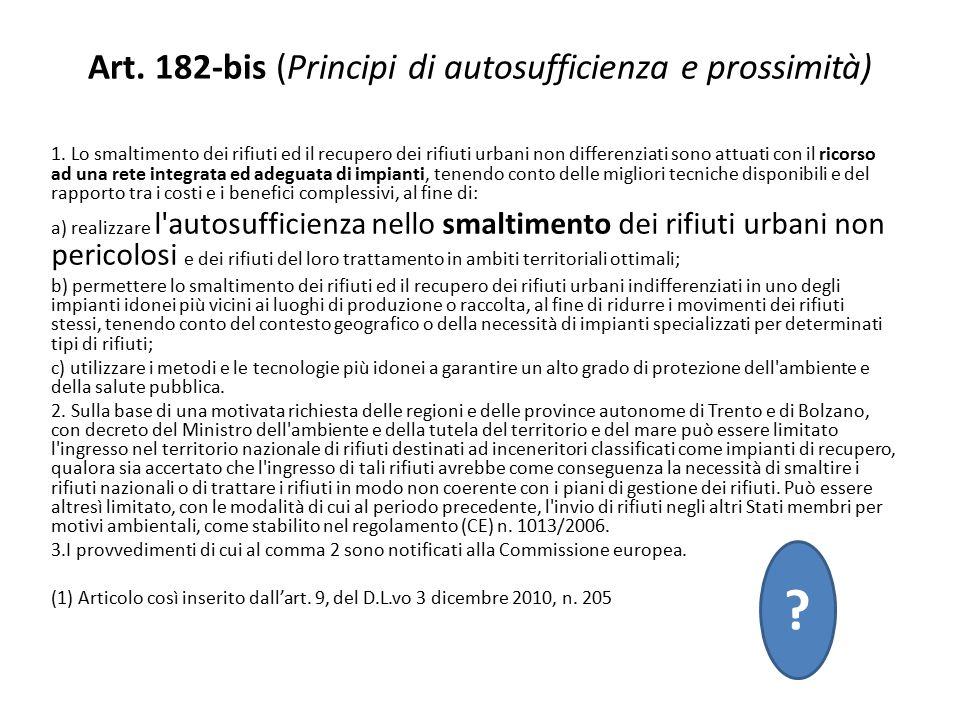 Art. 182-bis (Principi di autosufficienza e prossimità)