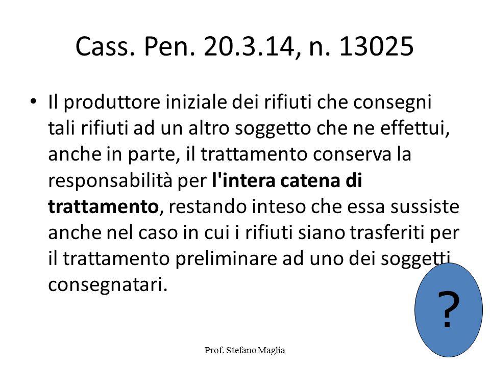 Cass. Pen. 20.3.14, n. 13025