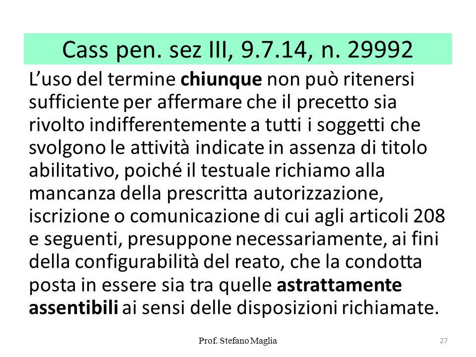 Cass pen. sez III, 9.7.14, n. 29992