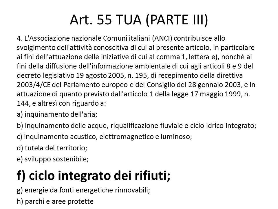 Art. 55 TUA (PARTE III) f) ciclo integrato dei rifiuti;